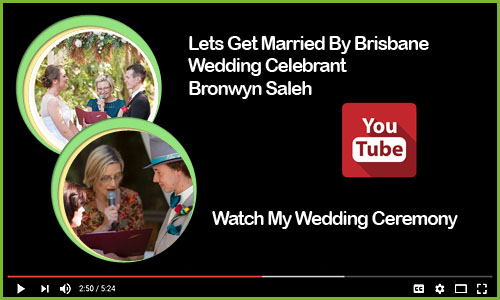 Wedding Videos Brisbane Wedding Celebrant With Bronwyn Saleh